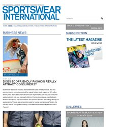 Does ecofriendly fashion really attract consumers? - www.sportswearnet.com