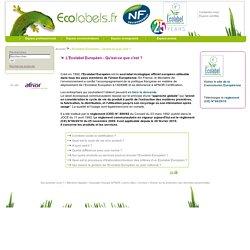 L'Ecolabel Européen - Qu'est-ce que c'est ?