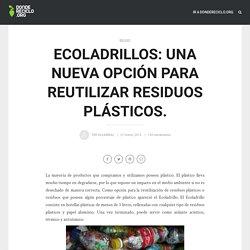 Ecoladrillos: Una nueva opción para reutilizar residuos plásticos. - Donde Reciclo Blog