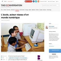 L'école, acteur réseau d'un monde numérique