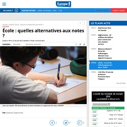 École : quelles alternatives aux notes ?