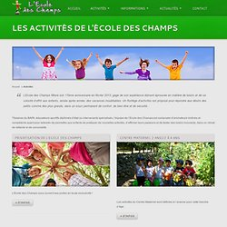 Ecole des Champs: Activités