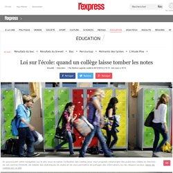 Loi sur l'école: quand un collège laisse tomber les notes