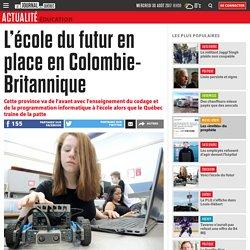Sept 2017 L'école du futur en place en Colombie-Britannique (Canada)