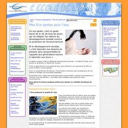 Mes Eco-gestes pour l'eau / Agence de l'eau