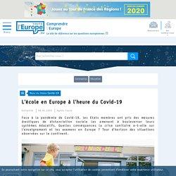 L'école en Europe à l'heure du Covid-19 - Covid-19-Toute l'Europe