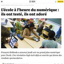 L'école à l'heure du numérique : ils ont testé, ils ont adoré - L'Obs