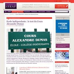 Ecole indépendante : le test du Cours Alexandre Dumas