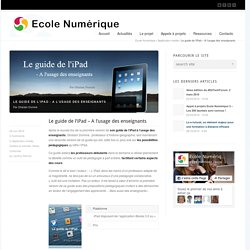 Le guide de l'iPad – A l'usage des enseignants
