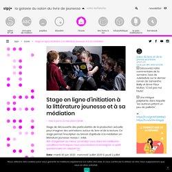 Stage en ligne d'initiation à la littérature jeunesse et à sa médiation - SLPJ