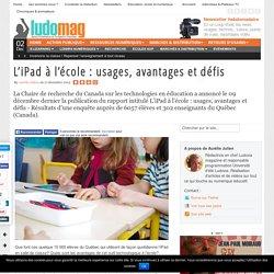 L'iPad à l'école : usages, avantages et défis