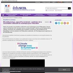 Actualités - #EcoleNumerique, aujourd'hui et demain : restitution de la concertation nationale du numérique pour l'éducation