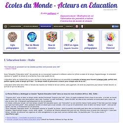 Ecoles du Monde Slow Education