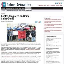 Ecoles bloquées en Seine-Saint-Denis
