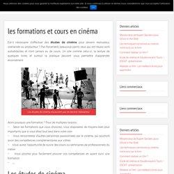 Les écoles et études de cinéma - devenir réalisateur de film