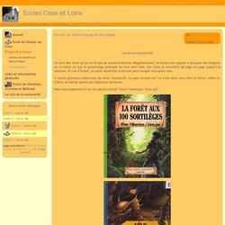Ecoles Cisse et Loire - Ecrire un récit interactif en classe