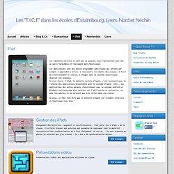"""iPad » Les """" T.I.C.E """" dans les écoles d'Estaimbourg et Leers-Nord"""