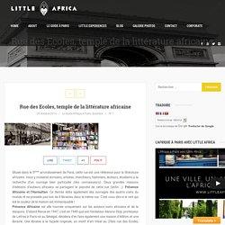 Rue des Ecoles, temple de la littérature africaine