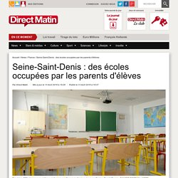 Seine-Saint-Denis : des écoles occupées par les parents d'élèves