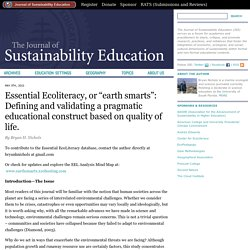 "Essential Ecoliteracy, or ""earth smarts"": Defining and validating a pragmatic educational construct based on quality of life. « Journal of Sustainability Education"