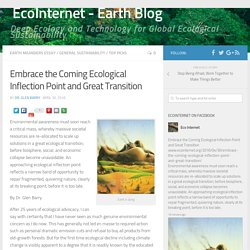 Embrace the Coming Ecological Inflection Point and Great Transition