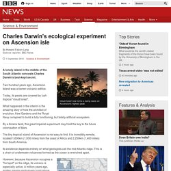 Charles Darwin's ecological experiment on Ascension isle