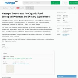Natexpo Trade Show for Organic Food, Ecological Products and Dietary Supplements trade show.