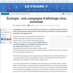 Écologie : une campagne d'affichage choc autorisée