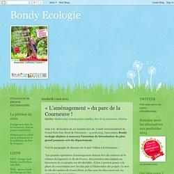 Bondy Ecologie: « L'aménagement » du parc de la Courneuve !