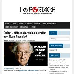 Écologie, éthique et anarchie (entretien avec Noam Chomsky) – Le Partage