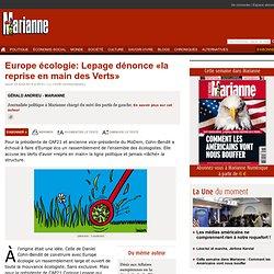 Europe écologie: Lepage dénonce «la reprise en main des Verts»