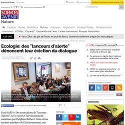 """Ecologie: des """"lanceurs d'alerte"""" dénoncent leur éviction du dialogue"""