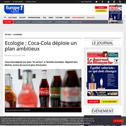Ecologie : Coca-Cola déploie un plan ambitieux
