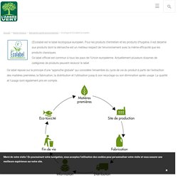 Ecologie et Ecolabel Européen - L'ARBRE VERT