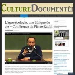 L'agro-écologie, une éthique de vie – Conférence de Pierre Rabhi