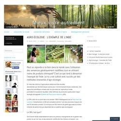 Agro-écologie : l'exemple de l'Inde