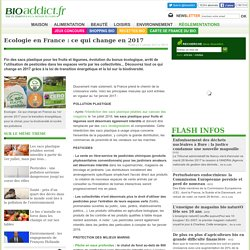 Ecologie en France : ce qui change en 2017