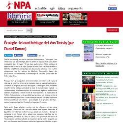 Écologie : le lourd héritage de Léon Trotsky (par Daniel Tanuro)