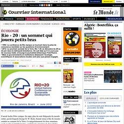 ÉCOLOGIE • Rio + 20 : un sommet qui jouera petits bras