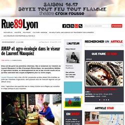 AMAP et agro-écologie dans le viseur de Laurent Wauquiez