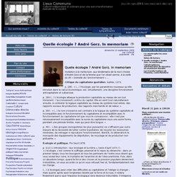 Quelle écologie ? André Gorz. In memoriam - Lieux Communs