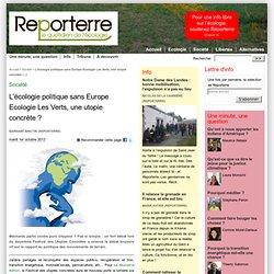L'écologie politique sans Europe Ecologie Les Verts, une utopie concrète ?