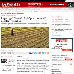 """Le passage à """"l'agro-écologie"""" provoque de vifs débats à l'Assemblée"""