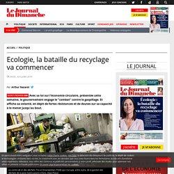 Ecologie, la bataille du recyclage va commencer