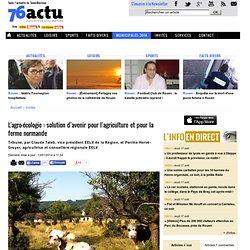 . L'agro-écologie : solution d'avenir pour l'agriculture et pour la ferme normande