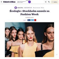 Ecologie : Stockholm annule sa Fashion Week