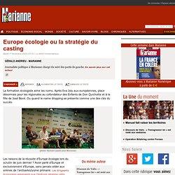 Europe écologie ou la stratégie du casting