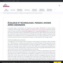 Écologie et technologie. Penser l'avenir après Simondon - Maison des Sciences de l'Homme Paris Nord