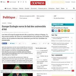 PARIS : Europe Ecologie ouvre le bal des universités d'été