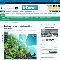 Ecologie : le top 10 des jeux vidéo interactifs